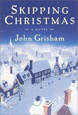 john grisham skipping christmas review